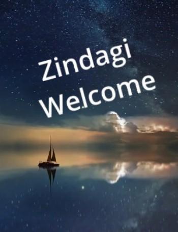 zindagi welcome (Star Plus) TV Serial