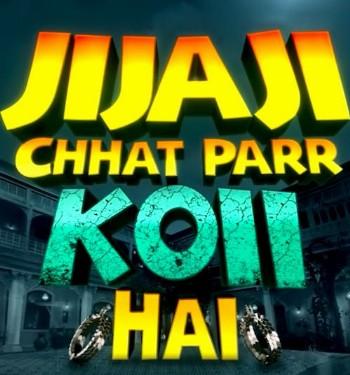 Jijaji Chhat Parr Koii Hai (SAB TV) Serial